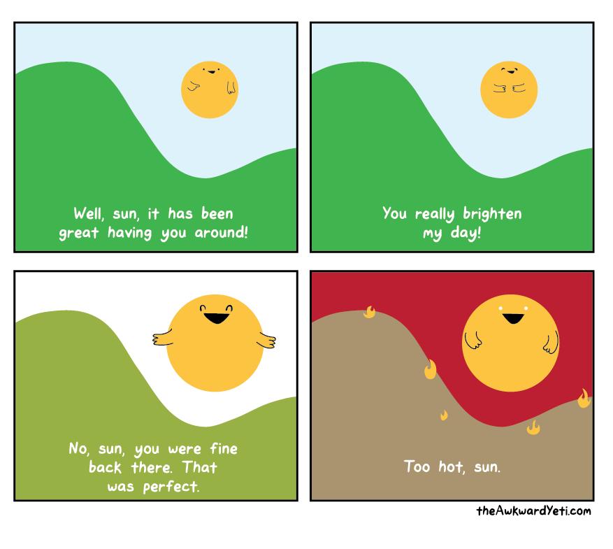 no sun, no.