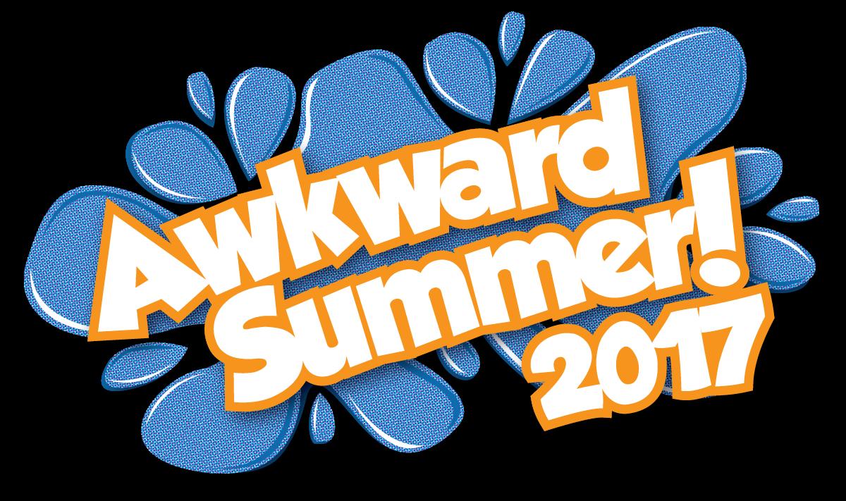 Awkward Summer! 2017